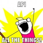API All the things